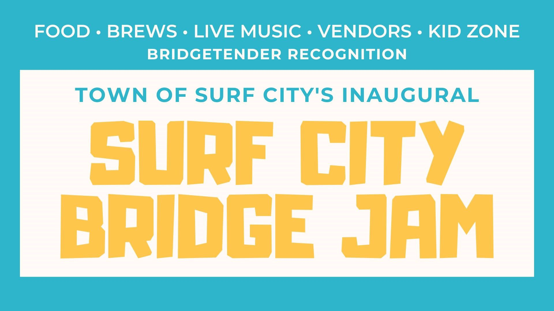 Surf City Bridge Jam