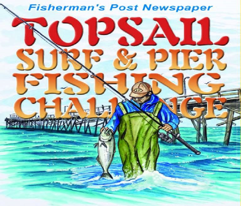 Topsail Spring Surf and Pier Fishing Challenge